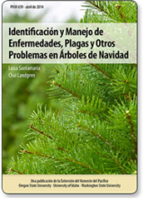Identificación y Manejo de Enfermedades, Plagas y Otros Problemas en Árboles de Navidad